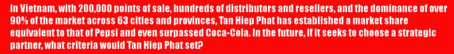 tan hiep phat pushing to expand global reach