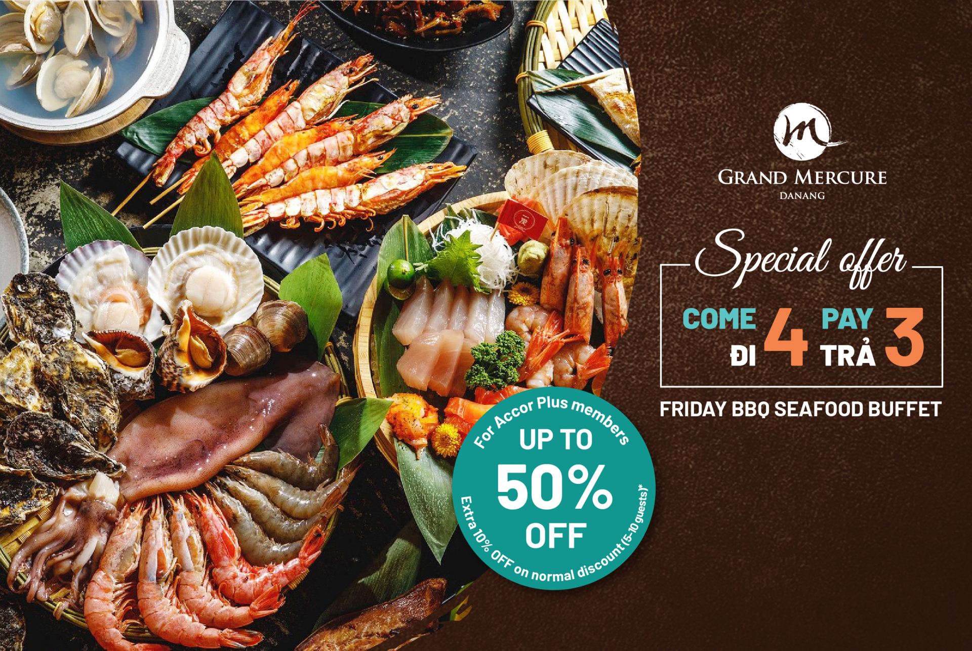 dine 4 pay 3 friday bbq seafood buffet at grand mercure danang