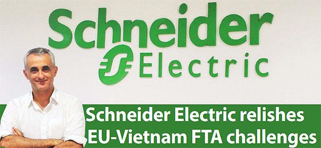 schneider electric relishes eu vietnam fta challenges