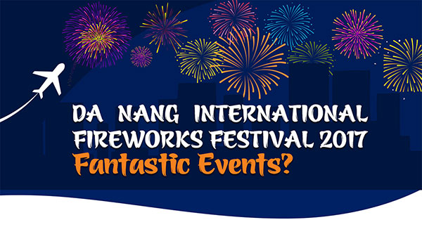 Firework festival to light up Danang: Infographic