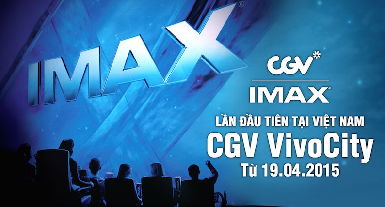 cgv cinemas first to bring the imax experience to vietnam