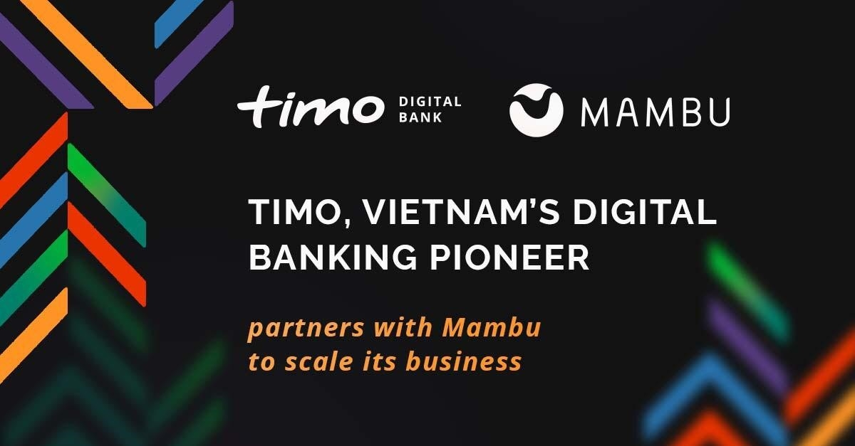 Timo parners with Mambu to expand services in Vietnam