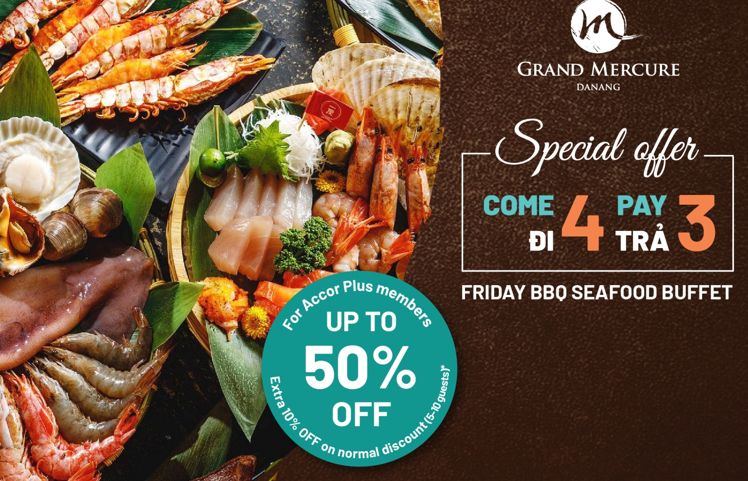 """""""Dine 4 Pay 3"""" Friday BBQ seafood buffet at Grand Mercure Danang"""