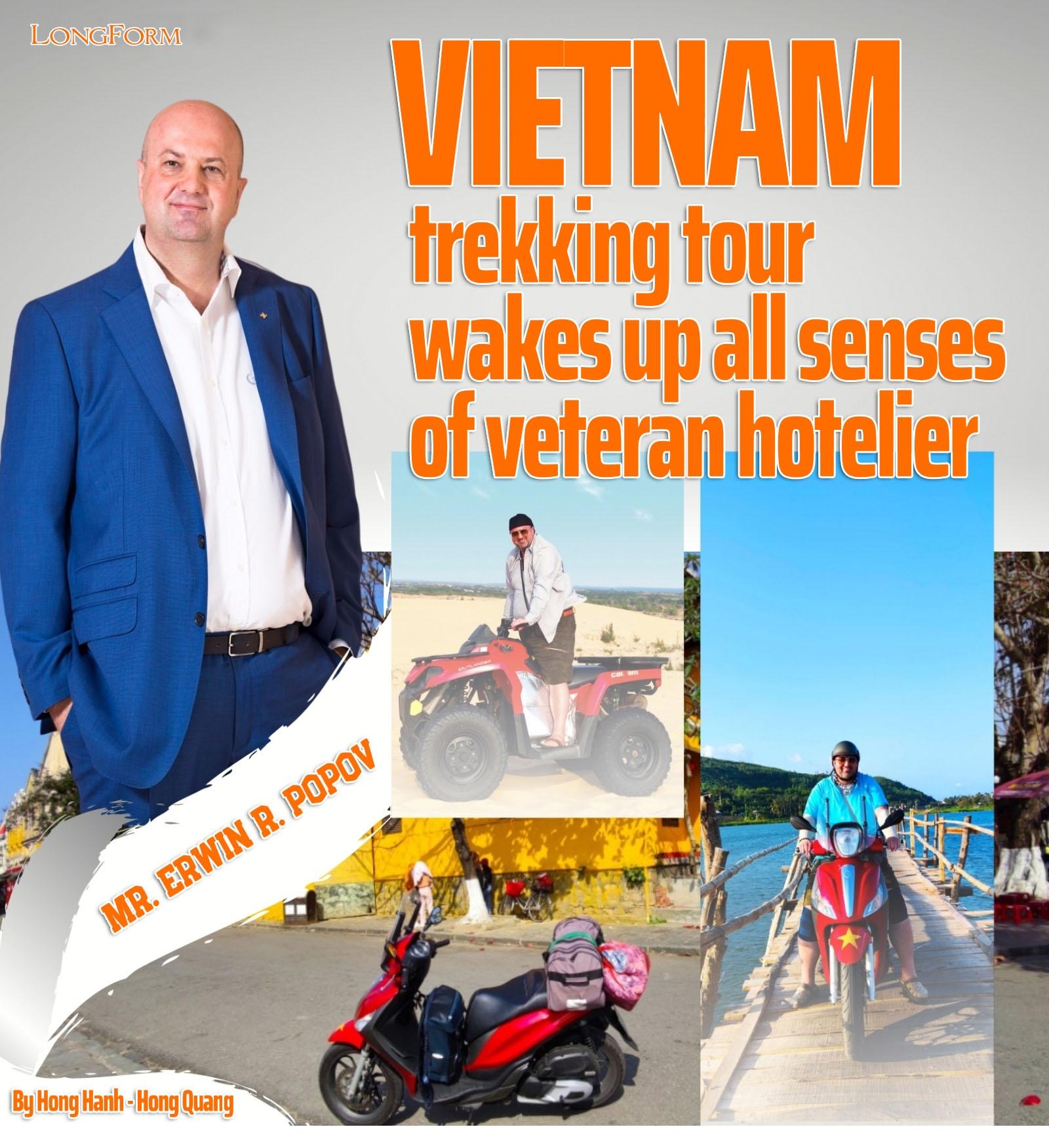 vietnam trekking tour wakes up all senses of veteran hotelier