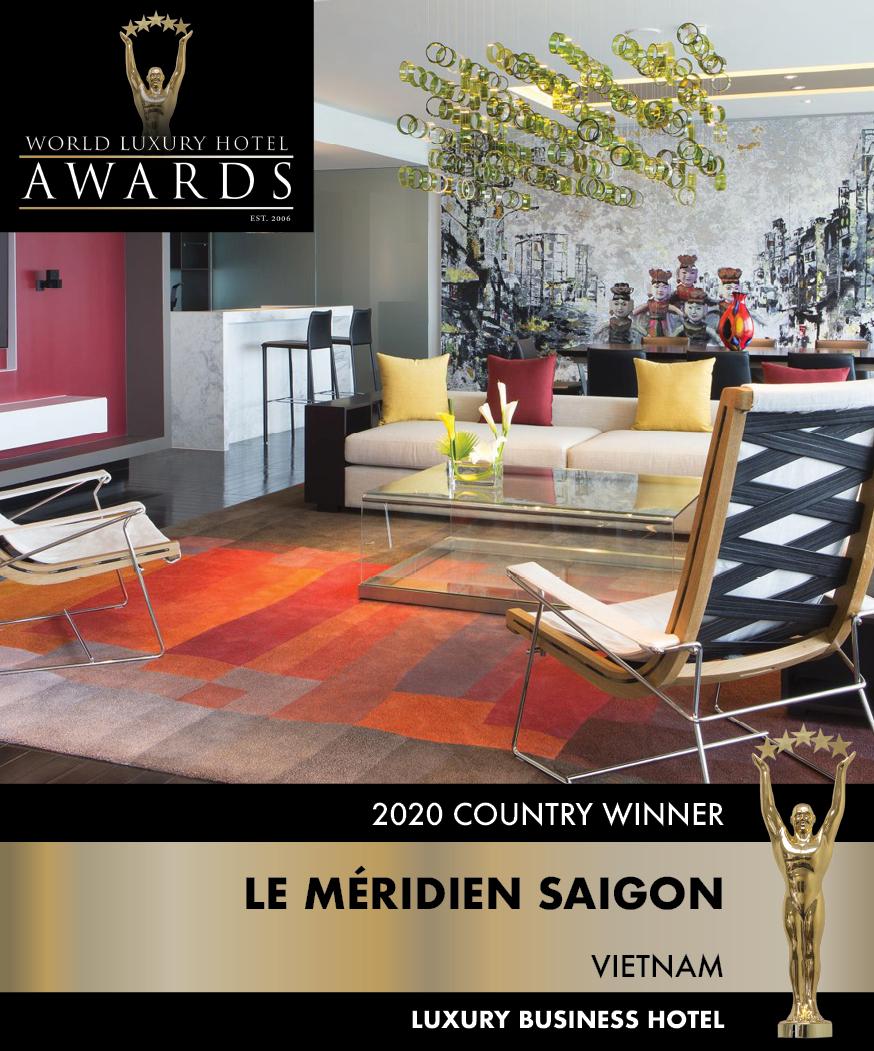 le meridien saigon wins double awards at world luxury hotel