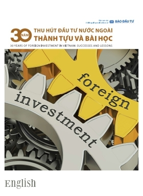 30 Years of foreign investment in Vietnam Successes and lessons