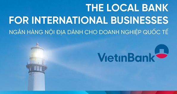 VietinBank: Local bank for foreign enterprises