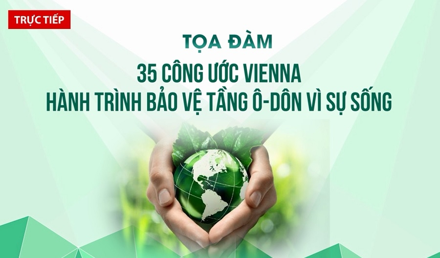 The Ministry of Natural Resources and Environment (MoNRE) is assigned to coordinate with related ministries to implement Vietnam's commitments under Vienna Convention.